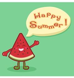 Watermelon Fruit Slice Happy Summer Speech Bubble vector image vector image