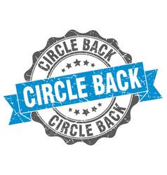 circle back stamp sign seal vector image