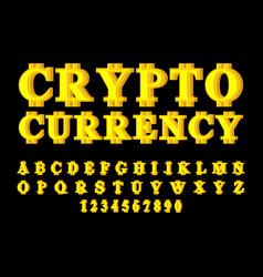 cryptocurrency font bitcoin alphabet web money vector image