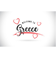 Greece welcome to word text with handwritten font vector