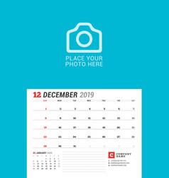 Wall calendar planner for 2019 year december vector