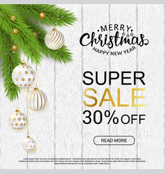christmas sale design realistic 3d balls and fir vector image