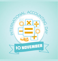 international accounting day vector image vector image