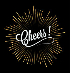 cheers lettering golden light design background vector image vector image