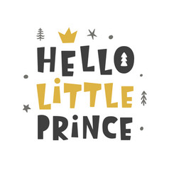 Nursery print hello little prince vector