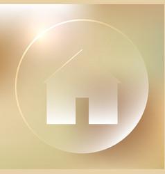 home glassy icon home glassy icon vector image