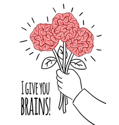 brain postcard with inscription i give you brains vector image