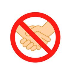 Dont handshake contact icon hand shake prohibited vector