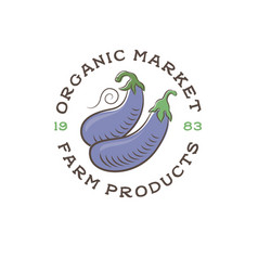 Eggplant organic market logo vegetables fruit vector