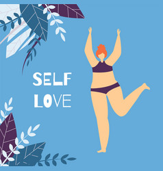 self love positive text woman motivate flat card vector image