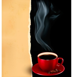 Background with cup of coffee and old paper vector image vector image