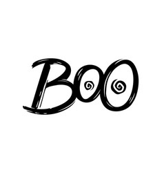 boo hand drawn lettering for halloween vector image