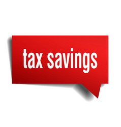 tax savings red 3d speech bubble vector image