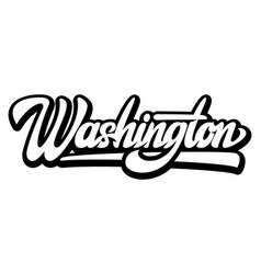 calligraphic inscription washington lettering vector image