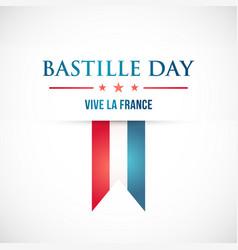 Happy bastille day 14 july vive la france vector