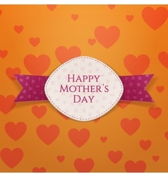 Happy Mothers Day Holiday festive Sign vector