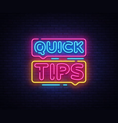 Quick tips neon sign design template vector
