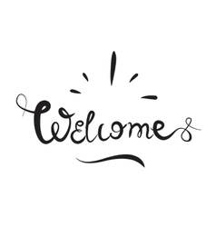 Welcome hand drawn lettering for your designs vector