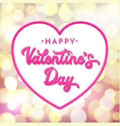 Happy valentines day lettering 3d inscription vector