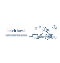 lunch break businessman hands behind head relaxing vector image