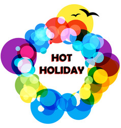 Background hot holiday vector