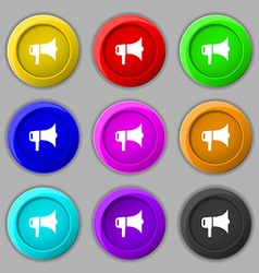 Megaphone icon sign symbol on nine round colourful vector