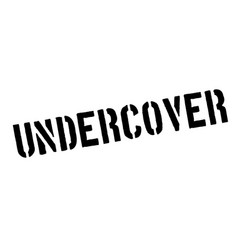 Undercover rubber stamp vector