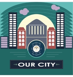 Our city vector image vector image