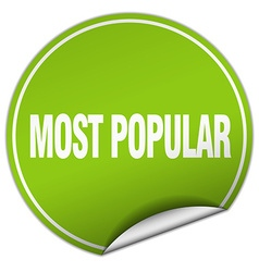 most popular round green sticker isolated on white vector image