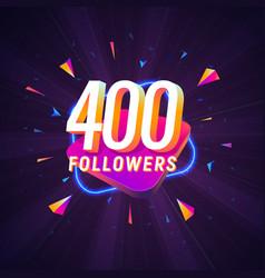 400 followers celebration in social media vector