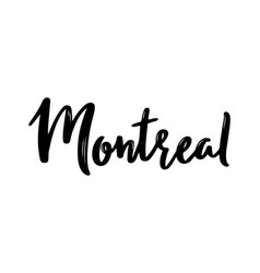 montreal - hand drawn lettering vector image