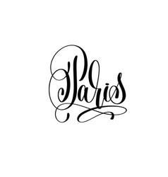 Paris hand lettering modern typography inscription vector