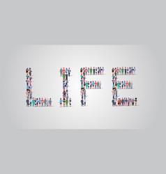 People crowd gathering in shape life word vector
