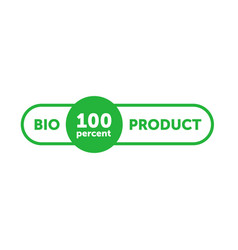Bio 100 percent product green rounded rectangle vector