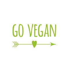 Green eco symbol with phrase go vegan with arrow vector
