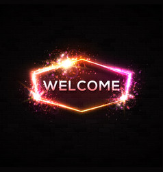 Neon light welcome sign on black background vector