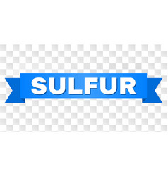 Blue tape with sulfur text vector