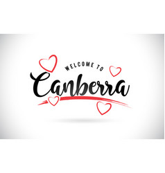 Canberra welcome to word text with handwritten vector
