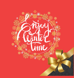 Enjoy winter time inscription written in frame vector