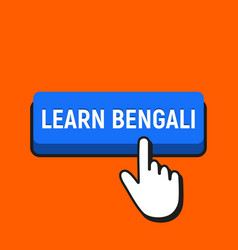 hand mouse cursor clicks the learn bengali button vector image