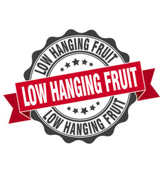 Low hanging fruit stamp sign seal vector