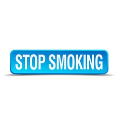 Stop smoking blue 3d realistic square isolated vector