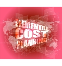 elemental cost planning word on business digital vector image vector image