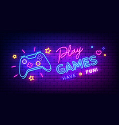 play games have fun neon sign with game pad vector image