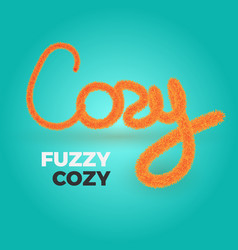 cozy text vector image vector image