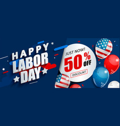labor day 50 percent off sale promotion vector image