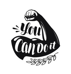 You can do it lettering strong hand confidence vector