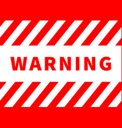 warning plate danger sign with red stripes on vector image vector image