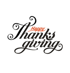 black inscription happy thanksgiving day vector image