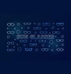 sun glasses blue outline or vector image
